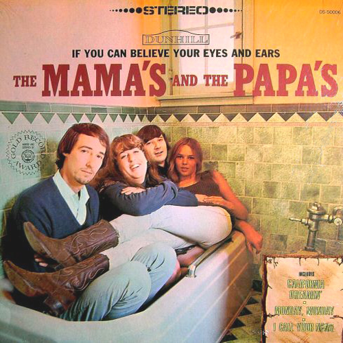 the-mamas-the-papas-if-you-can-believe-your-eyes-and-ears